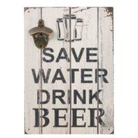 """Träskylt Med Öppnare """"Save Water Drink Beer"""""""